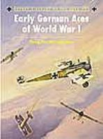 Osprey-Publishing Aircraft of the Aces - Early German Aces of WWI Military History Book #aa73