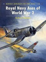 Osprey-Publishing Aircraft of the Aces - Royal Navy Aces of WWII Military History Book #aa75