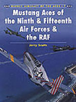 Osprey-Publishing Aircraft of the Aces - Mustang Aces of the 9th & 15th AF & RAF Military History Book #aa7