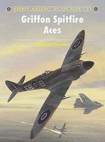 Osprey-Publishing Aircraft of the Aces - Grifton Spitfire Aces Military History Book #aa81