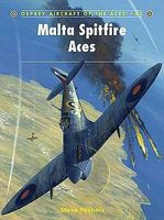 Osprey-Publishing Aircraft of the Aces - Malta Spitfire Aces Military History Book #aa83