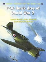 Osprey-Publishing Aircraft of the Aces - P36 Hawk Aces of WWII Military History Book #aa86