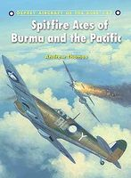 Osprey-Publishing Aircraft of the Aces Spitfire Aces of Burma & The Pacific Military History Book #aa87