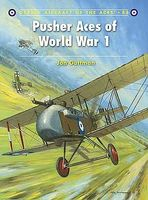 Osprey-Publishing Aircraft of the Aces - Pusher Aces of WWI Military History Book #aa88