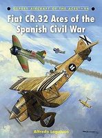 Osprey-Publishing Aircraft of the Aces - Fiat CR32 Aces of the Spanish Civil War Military History Book #aa94