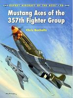 Osprey-Publishing Aircraft of the Aces - Mustang Aces of the 357th Fighter Group Military History Book #aa96