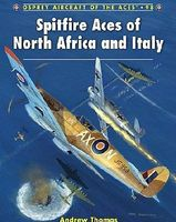 Osprey-Publishing Aircraft of the Aces - Spitfire Aces of North Africa & Italy Military History Book #aa98