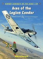Osprey-Publishing Aircraft of the Aces - Aces of the Legion Condor Military History Book #aa99