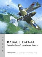 Osprey-Publishing Air Campaign- Rabaul 1943-44 Reducing Japans Great Island Fortress