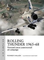 Osprey-Publishing Air Campaign- Rolling Thunder 1965-68 Vietnams Most Controversial Air Campaign