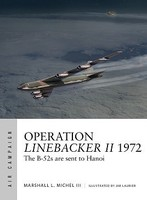 Osprey-Publishing Air Campaign- Operation Linebacker II 1972 The B52s are Sent to Hanoi
