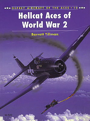 Osprey Publishing Aircraft of the Aces - Hellcat Aces WWII -- Military History Book -- #ace10