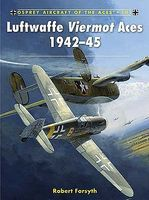 Osprey-Publishing Aircraft of the Aces Luftwaffe Viermont Aces 1942-45 Military History Book #ace101