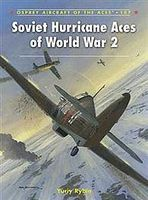 Osprey-Publishing Aircraft of the Aces Soviet Hurricane Aces WWII Military History Book #ace107