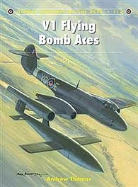 Osprey Publishing Aircraft of the Aces - V1 Flying Bomb Aces -- Military History Book -- #ace113