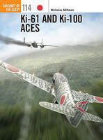 Osprey-Publishing Ki-61 & Ki-100 Aces Military History Book #ace114