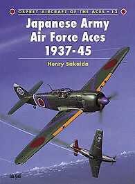 Osprey Publishing Aircraft of the Aces Aces - Japanese Army Air Force Aces -- Military History Book -- #ace13