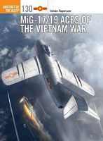 Osprey-Publishing MiG-17/19 Aces Vietnam War Military History Book #ace130
