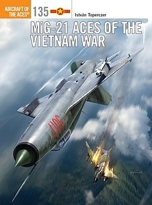 Osprey Publishing Mig-21 Aces Of The Vietnam War