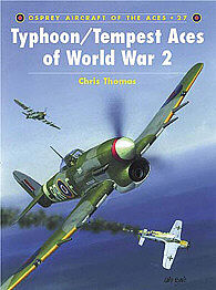 Osprey Publishing Typhoon/Tempest Aces of WWII -- Military History Book -- #ace27