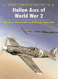 Osprey-Publishing Italian Aces of WWII Military History Book #ace34