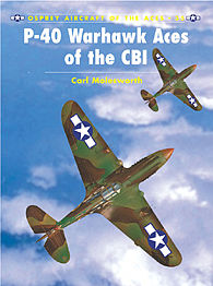 Osprey Publishing P-40 Warhawk Aces of the CBI -- Military History Book -- #ace35