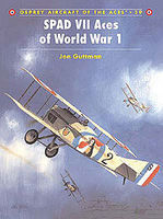 Osprey-Publishing SPAD VII Aces of WWI Military History Book #ace39