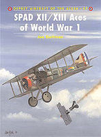Osprey-Publishing SPAD XII/XIII Aces of WWI Military History Book #ace47