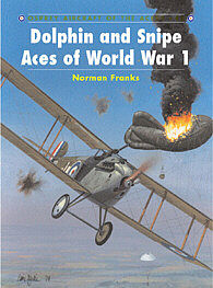 Osprey Publishing Dolphin and Snipe Aces of WWI -- Military History Book -- #ace48