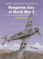 Osprey-Publishing Hungarian Aces of WWII Military History Book #ace50