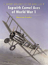Osprey Publishing Sopwith Camel Aces of WWI -- Military History Book -- #ace52
