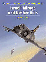 Osprey-Publishing Israeli Mirage and Nesher Aces Military History Book #ace59