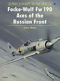 Osprey Publishing Focke Wulf Fw 190 Aces of the Russian Front -- Military History Book -- #ace6
