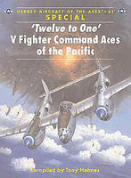Osprey-Publishing Twelve to One V Fighter Command Aces of the Pacific Military History Book #ace61