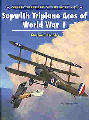 Osprey Publishing Sopwith Triplane Aces of WWI -- Military History Book -- #ace62