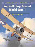 Osprey-Publishing Sopwith Pup Aces of WWI Military History Book #ace67