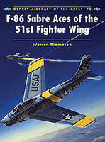 Osprey-Publishing F-86 Sabre Aces of the 51st Fighter Wing Military History Book #ace70