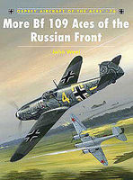 Osprey-Publishing More Bf 109 Aces of the Russian Front Military History Book #ace76