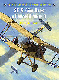 Osprey Publishing SE 5/5a Aces of WWI -- Military History Book -- #ace78