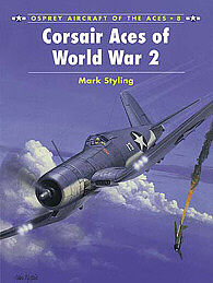Osprey-Publishing Corsair Aces of WWII Military History Book #ace8