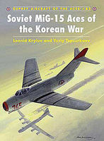 Osprey-Publishing Soviet MiG-15 Aces of the Korean War Military History Book #ace82