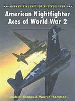 Osprey-Publishing American Nightfighter Aces of WWII Military History Book #ace84