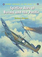 Osprey-Publishing Spitfire Aces of Burma and the Pacific Military History Book #ace87
