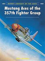 Osprey-Publishing Mustang Aces of the 357th Fighter Group Military History Book #ace96