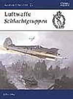 Osprey-Publishing Aviation Elite - Luftwaffe Schlachtgruppen Military History Book #ae13