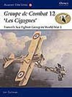Osprey-Publishing Aviation Elite - Groupe de Combat 12 Les Cigognes Military History Book #ae18