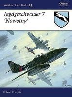 Osprey-Publishing Aviation Elite - Jagdgeschwader 7 Nowotny Military History Book #ae29