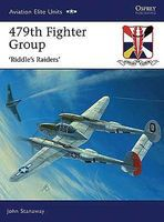Osprey-Publishing Aviation Elite - 479th Fighter Group Riddles Raiders Military History Book #ae32