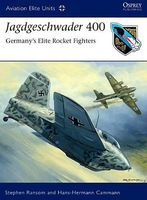 Osprey-Publishing Aviation Elite- Jagdgeschwader 400 Germanys Elite Rocket Fighters Military History Book #ae37
