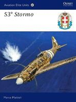 Osprey-Publishing Aviation Elite - 53 Stormo Military History Book #ae38